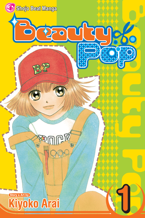 Beauty Pop Vol. 1: Beauty Pop, Volume 1