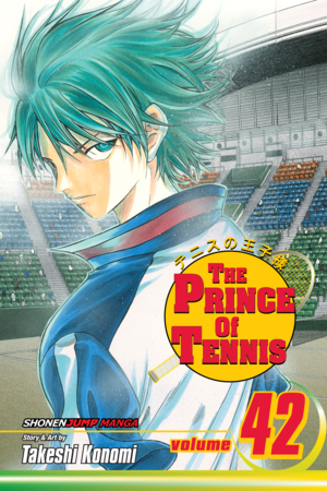 The Prince of Tennis Vol. 42: Final Volume! Dear Prince