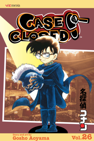Case Closed Vol. 26: The Play's the Thing