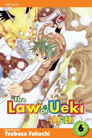 The Law of Ueki Vol. 6: Celestial Power!