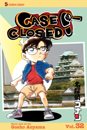 Case Closed Vol. 32: You're History