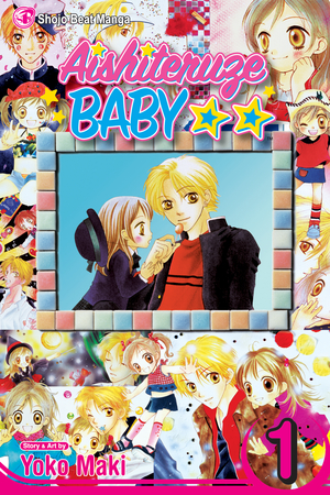 Aishiteruze Baby Vol. 1: Aishiteruze Baby, Volume 1
