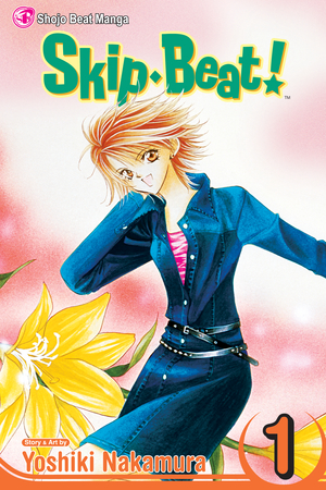 Skip•Beat! Vol. 1: Skip Beat!, Volume 1