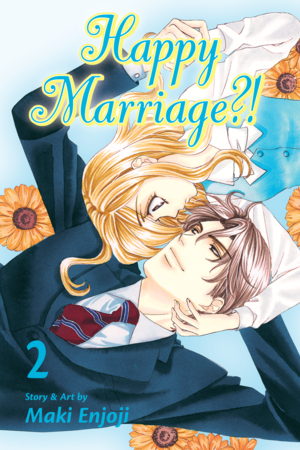 Happy Marriage?! Vol. 2: Happy Marriage?!, Volume 2