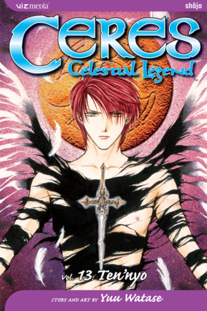 Ceres: Celestial Legend Vol. 13: Ten'nyo