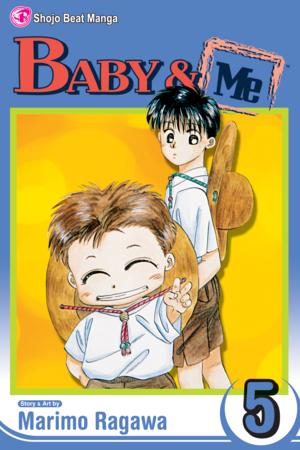 Baby & Me Vol. 5: Baby & Me, Volume 5