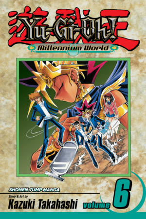 Yu-Gi-Oh!: Millennium World Vol. 6: The Name of the Pharaoh