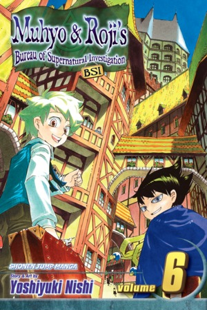 Muhyo & Roji's Bureau of Supernatural Investigation Vol. 6: Awakening