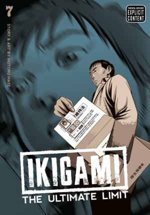 Ikigami: The Ultimate Limit Vol. 7: Ikigami: The Ultimate Limit, Volume 7