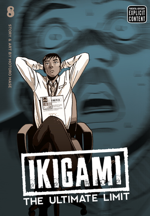 Ikigami: The Ultimate Limit Vol. 8: Ikigami: The Ultimate Limit, Volume 8