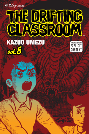 The Drifting Classroom Vol. 8: The Drifting Classroom, Volume 8