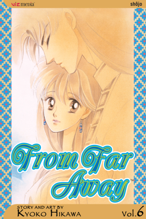 From Far Away Vol. 6: From Far Away, Volume 6