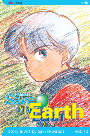 Please Save My Earth Vol. 12: Please Save My Earth, Volume 12