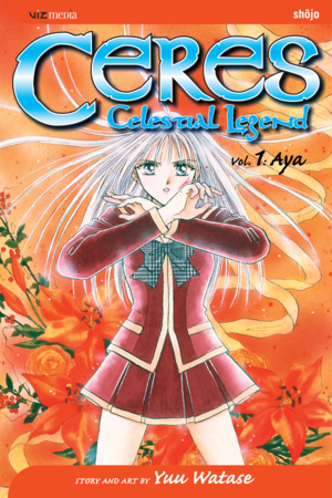 Ceres: Celestial Legend Vol. 1: Aya